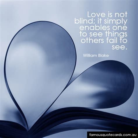 Quotes About Love Is Blind Famous Quote Cards Quote By William Blake Love Is