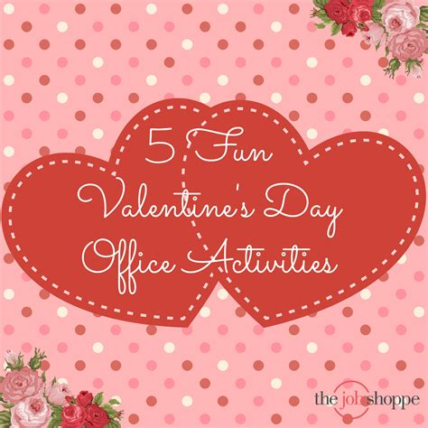 valentines day ideas for the workplace the shoppe 5 valentine s day office activities
