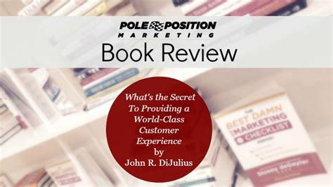 the secret book review book review what s the secret to providing a world class customer experience