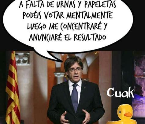 puigdemont memes memes sobre la independencia de catalu 241 a p 225 gina 3
