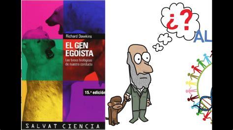 el gen egoista 8434501783 el gen ego 237 sta por richard dawkins resumen animado youtube