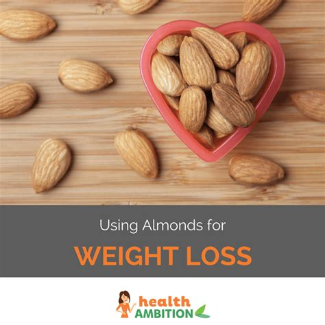 healthy fats for weight loss using almonds for weight loss more energy and better skin