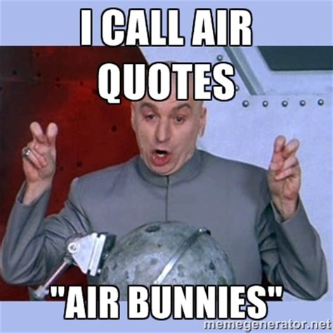 Meme Sayings - air quotes meme blank quotesgram