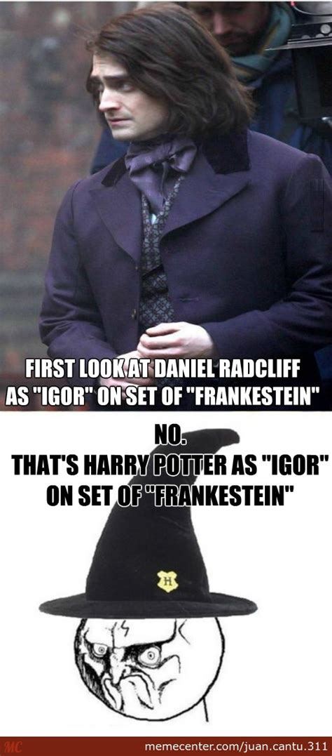 Daniel Radcliffe Meme - daniel radcliffe as quot igor quot or maybe not by