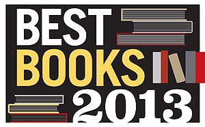 best books 2013 best books 2013 top ten
