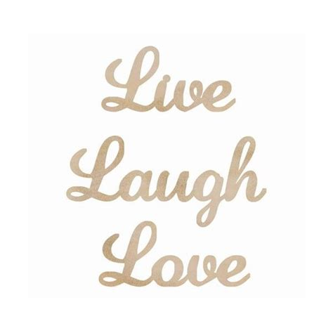 laugh live 82 best images about live laugh etc on words thoughts and quotes