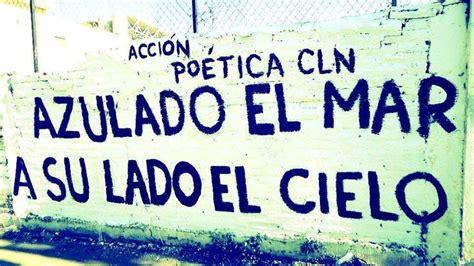 letras paredes frases amor vida paz accion poetica atluna garcia pinta mi mundo