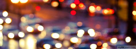 Blurred Night City Lights Facebook Covers Myfbcovers Lights Cover Photo