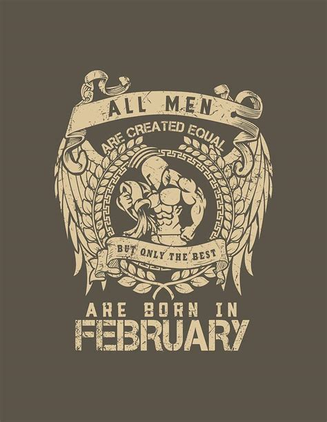 February Is The Best by All Are Created Equal But Only The Best Are Born In