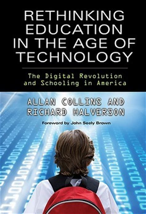 on tech edu a series on education and technology books rethinking education in the age of technology the digital
