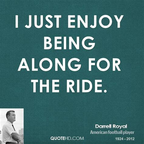 the ride quotes ride along quotes quotesgram