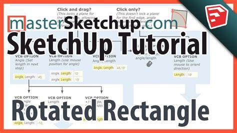 tutorial sketchup pro 2015 sketchup rotated rectangle tutorial sketchup 2015 new