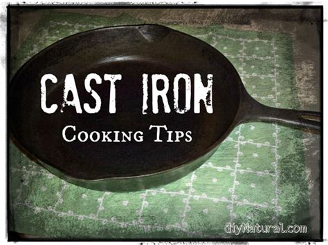 cast iron cooking cast iron cooking tips