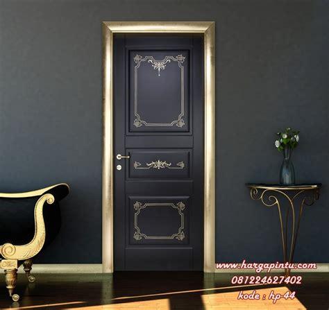 Hp Pintu harga pintu rumah elegan pintu kamar model klasik modern