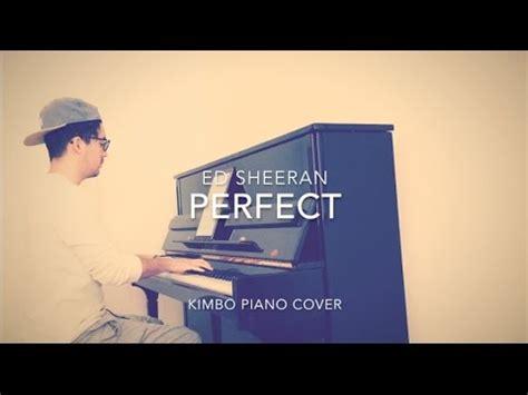 ed sheeran perfect piano instrumental ed sheeran perfect piano cover sheets lyrics on