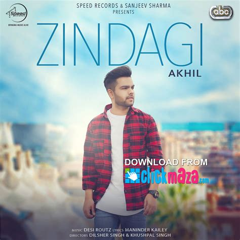 song mp3 zindagi akhil punjabi song free