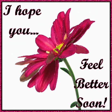 feel better feel better quotes quotesgram