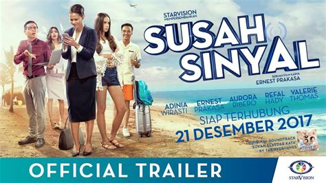 film susah sinyal download susah sinyal official trailer film terbaru ernest