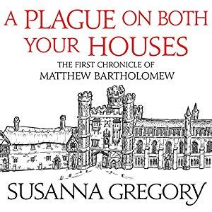 A Plague On Both Your Houses by A Plague On Both Your Houses Audiobook Susanna Gregory
