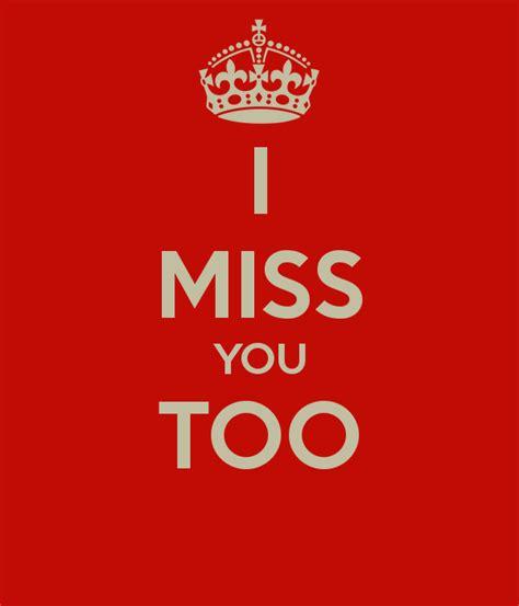 you 3 miss you i miss you too poster cardphone keep calm o matic