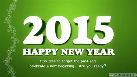 happy new year 2015 wishes happy new year 2015 images for greetings wishes elsoar