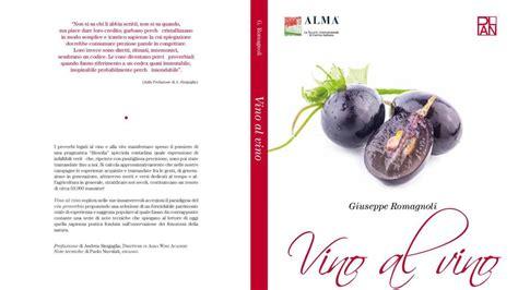 libreria postumia libreria postumia presentazione di quot vino al vino quot