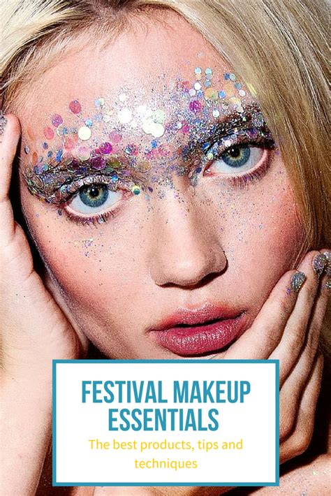 Glitter Makeup festival makeup essentials including glitter ideas tips