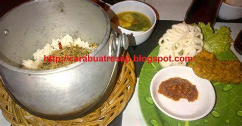 membuat nasi liwet sunda komplit resep masakan