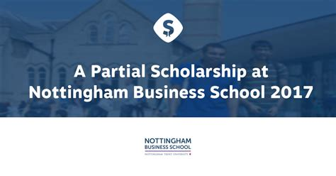 Program Sponsored Fellowships Grants Mba by Partial 50 Scholarship 2017 At Nottingham Business