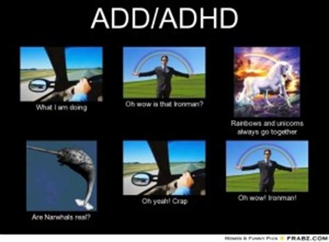 Adhd Meme - funny quotes about adderall quotesgram