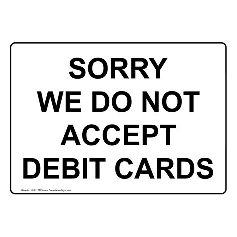 we do not accept credit debit cards sign template sorry we do not accept debit cards sign nhe 17963 payment