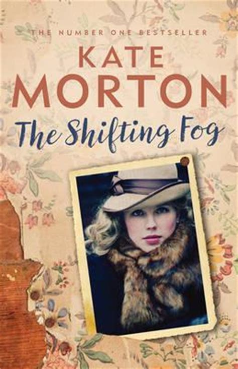 fog the biography books the shifting fog by kate morton barrister 183 readings au