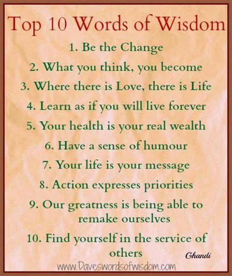 Words Of Wisdom Daveswordsofwisdom Top 10 Words Of Wisdom