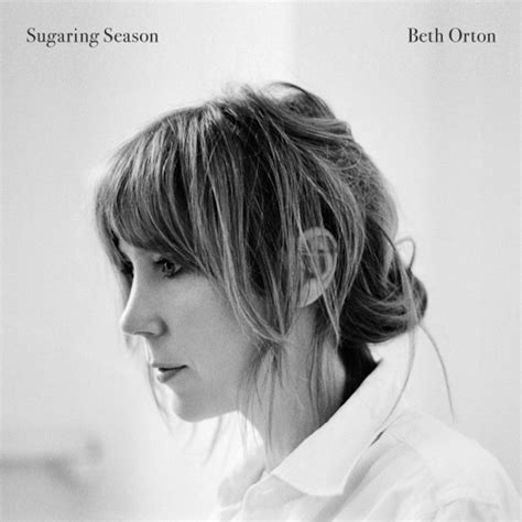 Im To See Beth Orton by Beth Orton Sugaring Season Album Review Rolling