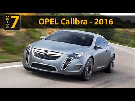 opel calibra 2016 2015 opel calibra design review