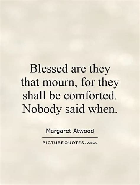 blessed those who mourn for they shall be comforted comforted quotes comforted sayings comforted picture