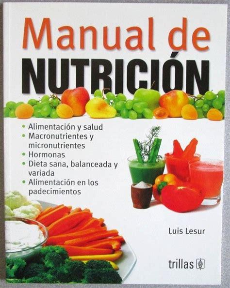 libros de nutricion infantil gratis pdf libros de entrenamiento fisico y nutricion pdf revista libro libro manual de nutrici 243 n luis