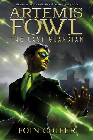 the last thing she did books the last guardian artemis fowl 8 by eoin colfer