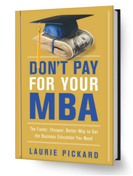 How To Get My Mba Paid For by No Pay Mba