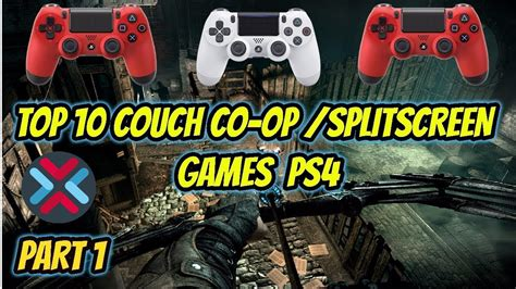 Top 10 Couch Co Op Split Screen Games Playstation 4 Part