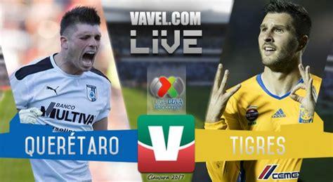 Calendario De Los Tigres Liga Mx Resultado Y Goles Quer 233 Taro 1 5 Tigres De La Liga Mx