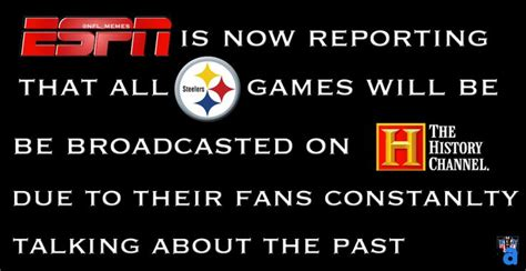 Pittsburgh Steelers Suck Memes - i hate the steelers quotes quotesgram