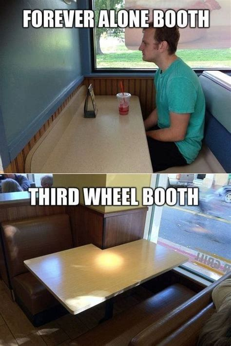 3rd Wheel Meme - forever alone booth third wheel booth funny tumblr meme