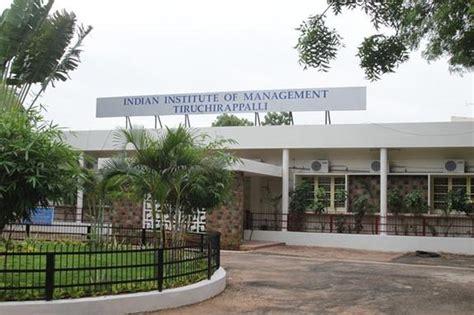 Iim Chennai Mba iim trichy opens new cus in chennai