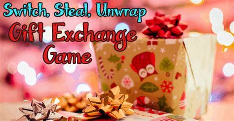 switch steal unwrap gift exchange this switch and unwrap luck of the dice gift exchange is a must play awesomejelly