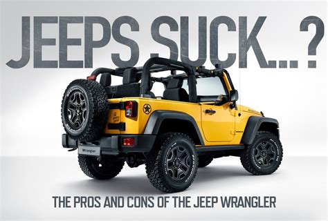 Jeep Wrangler Pros And Cons Pros And Cons Jeep Wrangler Autos Post
