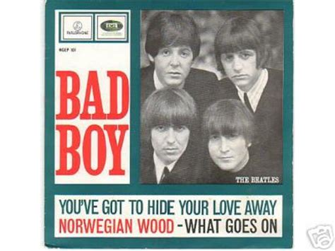 boys youve got to hide your away popsike the beatles bad boy ep 7 inch 45