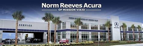 about norm reeves acura acura dealer mission viejo