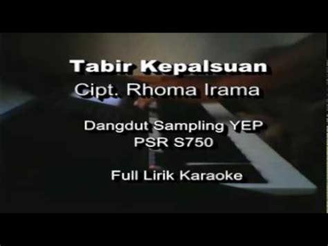 video film rhoma irama tabir kepalsuan tabir kepalsuan rhoma irama karaoke yamaha psr s750 youtube