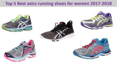 best asic running shoe top 5 best asics running shoes for 2017 2018